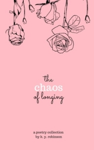 Chaos of Longing